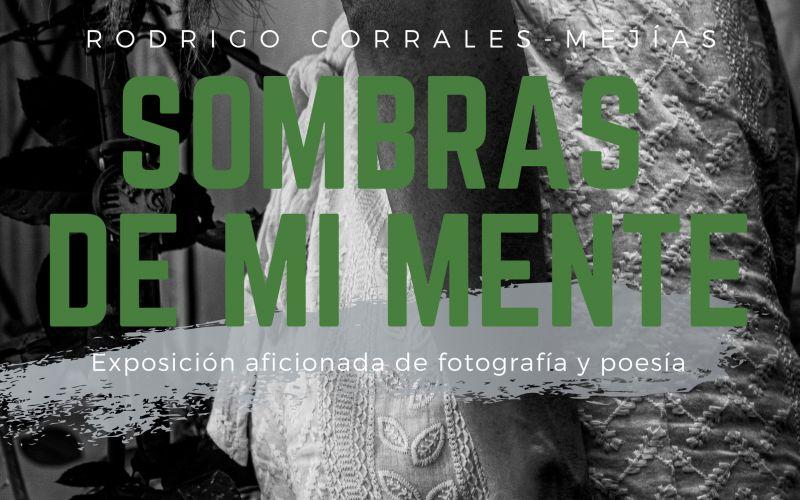 Sombras de mi mente exposición de fotografía y poesía